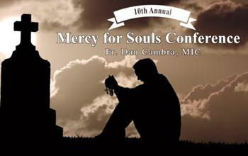 Mercy for Souls Conference